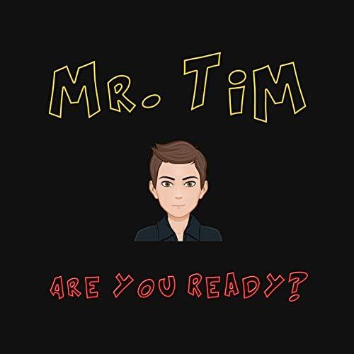Mr. Tim