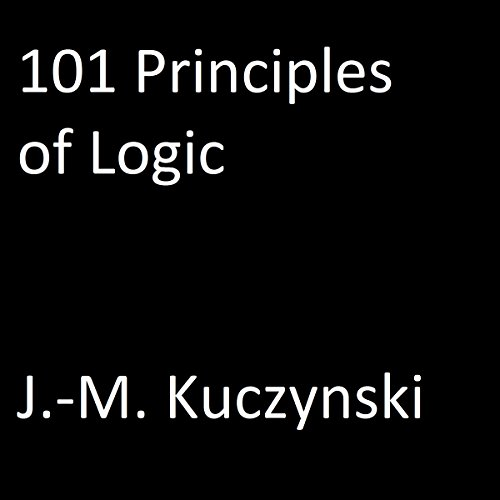 101 Principles of Logic audiobook cover art