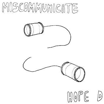 Miscommunicate