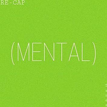 RE-CAP (MENTAL)