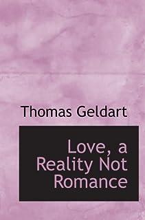 Love, a Reality Not Romance
