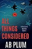 All Things Considered: A Ryn Davis Mystery (Ryn Davis Mystery Series Book 1)