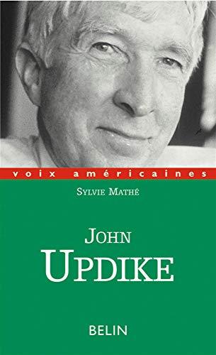 John Updike : La nostalgie de l'Amérique