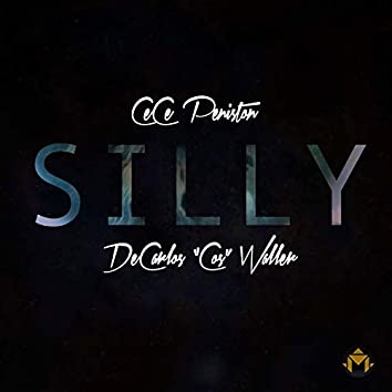 Silly (feat. CeCe Peniston)
