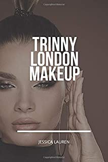 Trinny London Makeup: The Ultimate Makeup Templates for both Professional and Amateur Makeup Artists