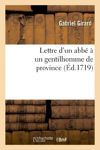 Lettre d'un abbé à un gentilhomme de province: : contenant des observations sur le stile et les pensées de la nouvelle tragédie d'Oedipe...