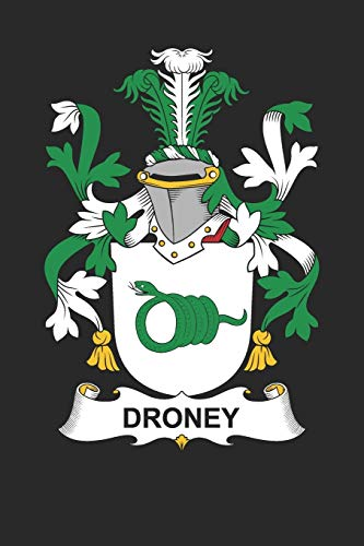 Droney: Droney Coat of Arms and Family Crest Notebook Journal (6 x 9 - 100 pages)