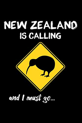 New Zealand is calling and I must go | Neuseeland Notizbuch: DIN A5 Kariert 120 Seiten | Reisetagebuch Reisejournal Urlaub Erinnerungsbuch Planer ... Abschiedsgeschenk Weihnachten Geburtstag