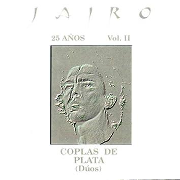 25 Años, Vol. II - Coplas de Plata (Dúos) [En Vivo]