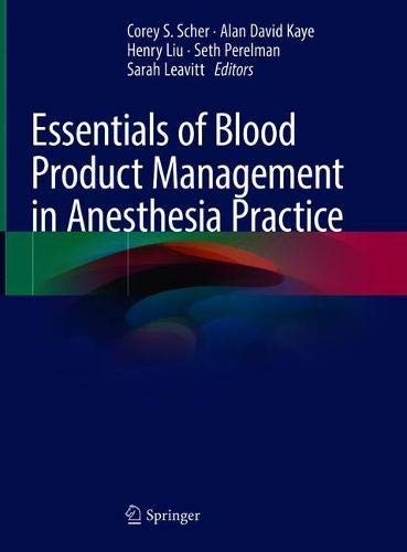 Essentials of Blood Product Management in Anesthesia Practice Front Cover