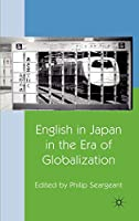 English in Japan in the Era of Globalization