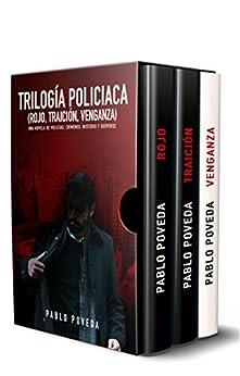Trilogía Policíaca (Rojo  Traición  Venganza): Una novela de policías  crímenes  misterio y suspense PDF EPUB Gratis descargar completo