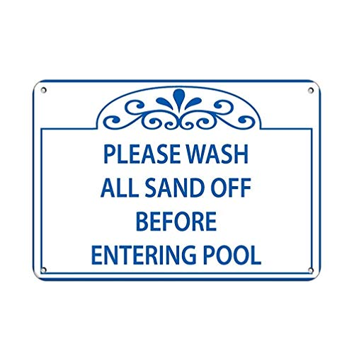 Warnschild Please Wash All Sand Off Before Entering Pool Pool Signs 8X12 Inches Z0920 Verkehrszeichen Geschäftsschild Aluminium Metall Zinnschild