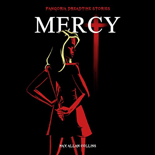 Mercy: Fangoria's 'Dreadtime Stories' Series audiobook cover art