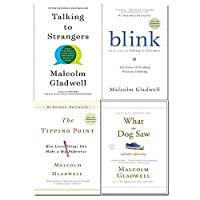 Malcolm Gladwell 4 Books Collection Set (Talking to Strangers [Hardback] , Blink, The Tipping Point, What the Dog Saw) 9123948000 Book Cover