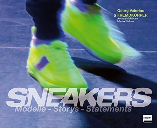 Sneakers: Modelle - Storys - Statements