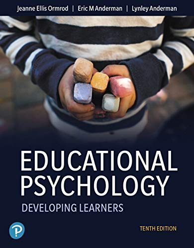Compare Textbook Prices for Educational Psychology: Developing Learners plus MyLab Education with Pearson eText -- Access Card Package Myeducationlab 10 Edition ISBN 9780135206003 by Ormrod, Jeanne,Anderman, Eric,Anderman, Lynley