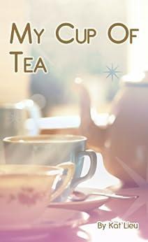 My Cup of Tea: Summer of Love, Volume 1 by [Kat Lieu, Eve Lieu]