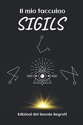 Il mio taccuino SIGILS: The little practical magic ritual to get started in the creation of your SIGILS