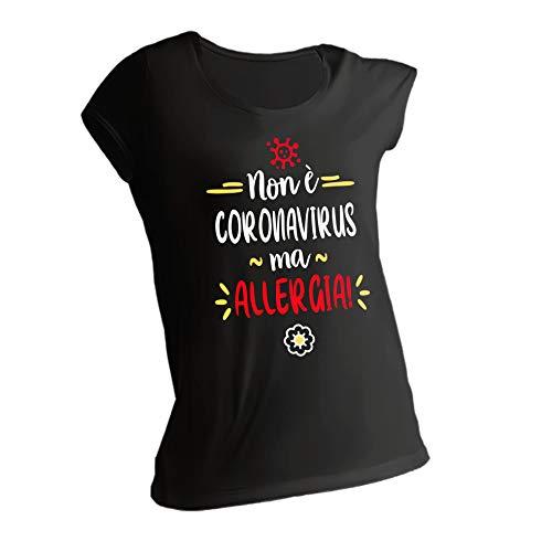 Maglietta Idea Regalo - Non è coronavirus ma allergia - Tshirt Simpatica per Fare Un gradito Pensiero ad Una Persona Cara. (L, Nero)