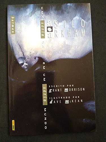 Batman: Asilo Arkham - Uma Séria Casa Em Um Sério Mundo