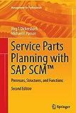 Service Parts Planning with SAP SCM™: Processes