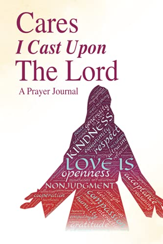 Cares I Cast Upon The Lord: A Prayer Journal