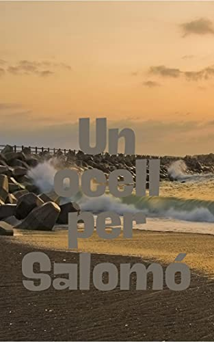 Un ocell per Salomó (Catalan Edition)