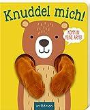 Ärmchen-Bücher: Knuddel mich!: Komm in meine Arme, kleiner Bär!