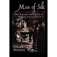 Men of Silk: The Hasidic Conquest of Polish Jewish Society【洋書】 [並行輸入品]