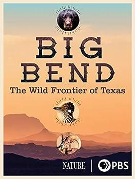 Big Bend  The Wild Frontier of Texas