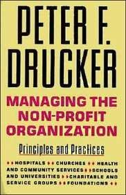 Managing the Non-Profit Organization: Practices and Principlesの詳細を見る
