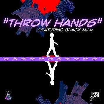 Throw Hands (feat. Black Milk)