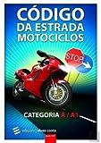 Livro - Código da Estrada Motociclos - Cat. A/A1