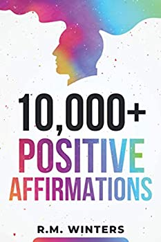 10,000+ Positive Affirmations  Affirmations for Health Success Wealth Love Happiness Fitness Weight Loss Self Esteem Confidence Sleep Healing Abundance Motivational Quotes and Much More!