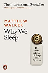 Why We Sleep (Book) - Matthew Walker