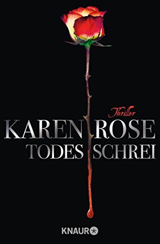 Buchseite und Rezensionen zu 'Todesschrei: Thriller (Die Todes-Trilogie, Band 1)' von Karen Rose