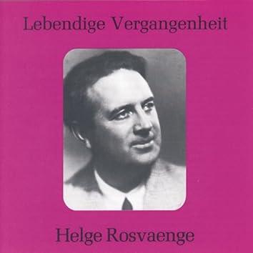 Lebendige Vergangenheit - Helge Rosvaenge