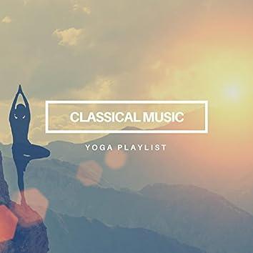 Classical Music Yoga Playlist