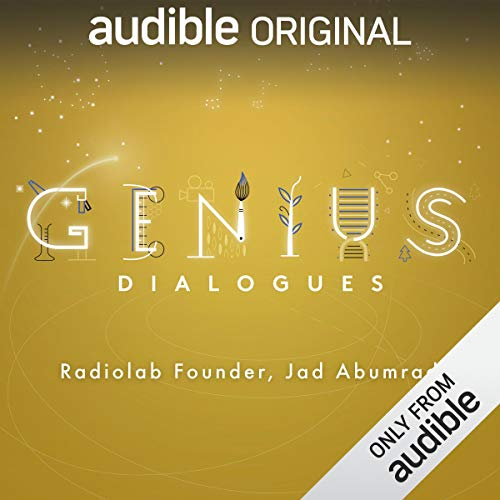 Ep. 2: Radiolab Founder Jad Abumrad (The Genius Dialogues) audiobook cover art