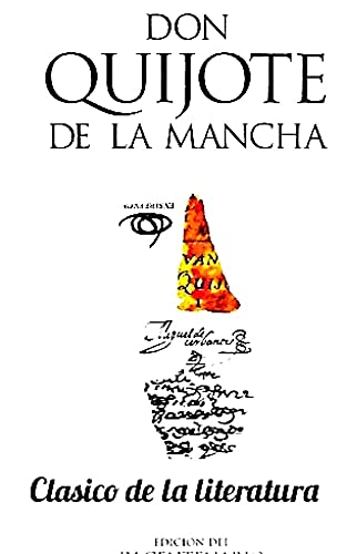 don quijote de la mancha-miguel de cervantes(clasicos de la literatura universal): Clasicos...