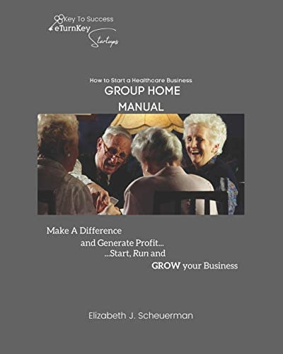 How to Start a Healthcare Business GROUP HOME Business Startup Manual product image