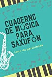 Cuaderno de música para saxofón: Libro de partituras | Papel escrito a mano | Ahorrar tiempo | 7 tablaturas y 6 diagramas de acordes por página | Para saxofón apasionados
