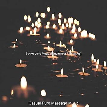 Background Music (Mindfulness Massages)