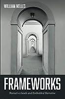Frameworks: Narrative Levels and Embedded Narrative