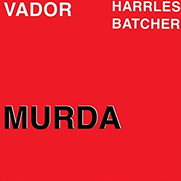 Murda (feat. Harrles Batcher)