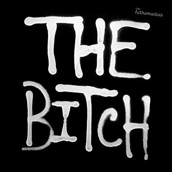 The Bitch - Single