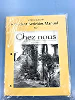 Student Activities Manual for Chez nous: Branché sur le monde francophone for Chez nous: Branché sur le monde francophone 0205686818 Book Cover