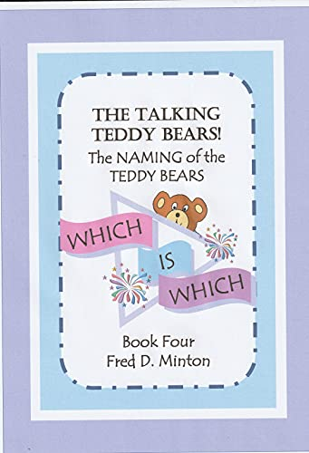 WHICH IS WHICH: The NAMING of the TEDDY BEARS (English Edition)