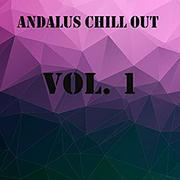 Andalus Chill Out, Vol. 1